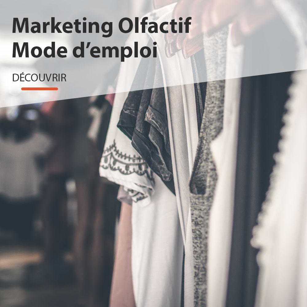 Marketing Olfactif Mode d'Emploi