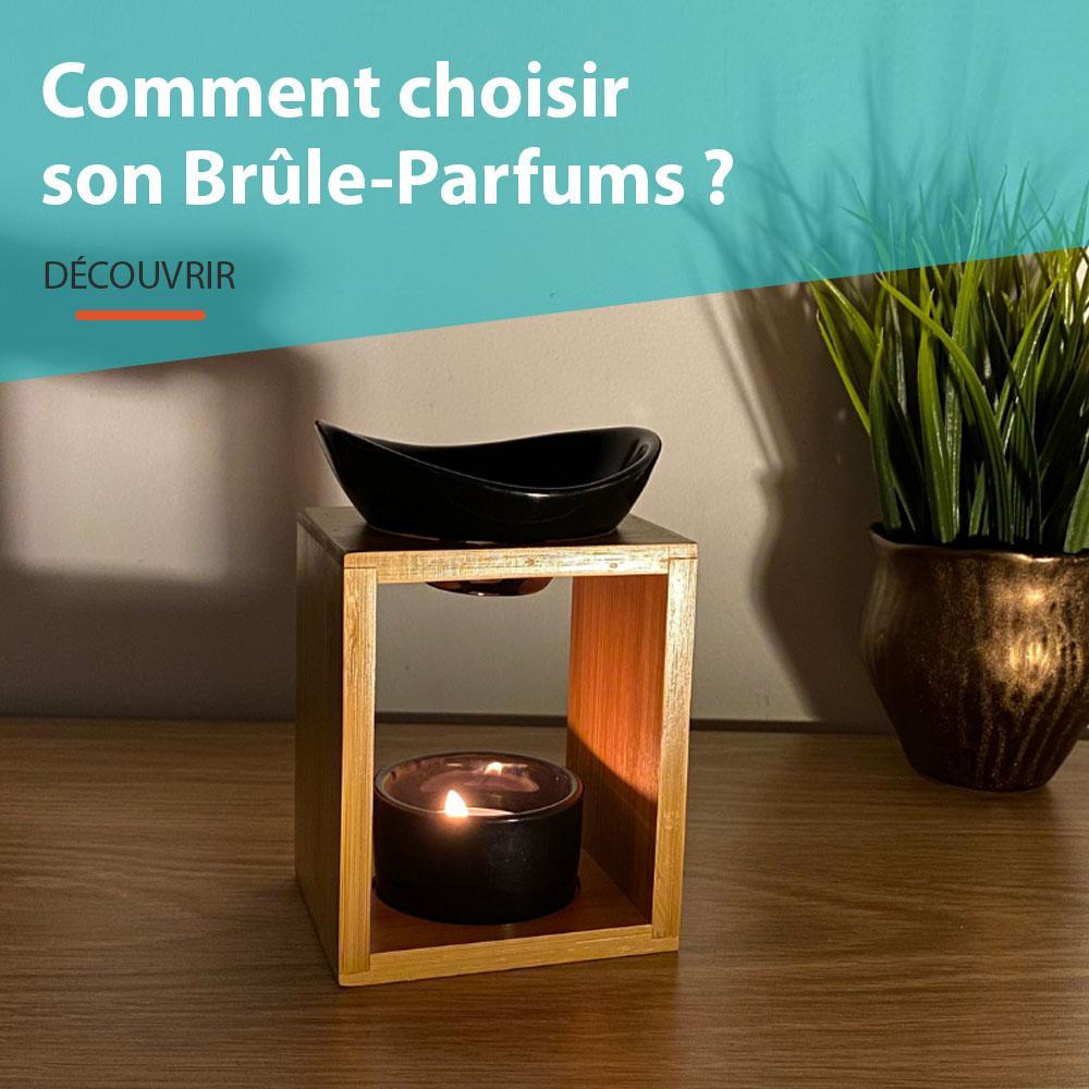 Comment choisir un brule parfum ?